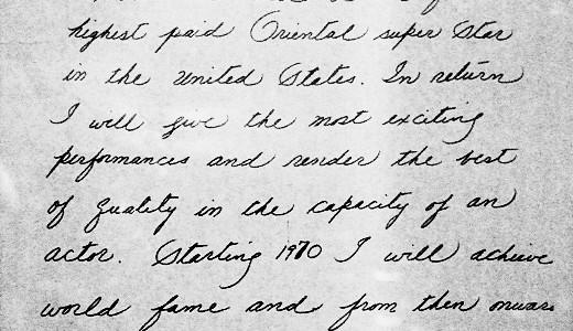 """Bruce Lee 1969-es kézzel írott személyes fogadalma: """"Én, Bruce Lee, az Egyesült Államok legjobban fizetett keleti szupersztárja leszek. (…) 1970-től kezdve világhírnévre teszek szert és 1980-ig 10 millió dollár lesz […]"""